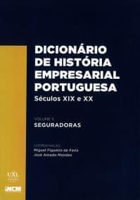 Dicionário de História Empresarial Portuguesa, Séculos XIX e XX, vol. II – Seguradoras